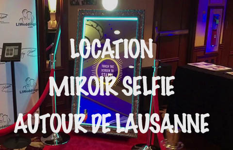 Miroir Photobooth Lausanne