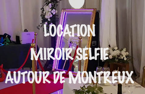 location miroir photobooth Montreux